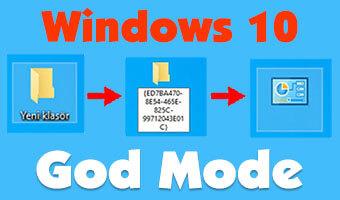 Windows 10 God Mode Nedir? God Mode Nasıl Aktif Edilir?