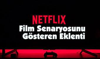 NetFlix'te Film Senaryosunu Gösteren Eklenti: ScreenplaySubs