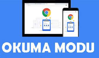 """Google Chrome Tarayıcı """"Okuma Modu"""" Nasıl Etkinleştirilir?"""