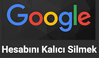 google-kalici-silmek