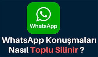 WhatsApp Sohbeti Temizle ve Sohbeti Sil Arasındaki Fark Nedir?