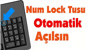 Bilgisayar Açılışında Num Lock Tuşu Otomatik Açılsın