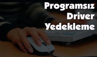 programsiz-driver-yedekleme