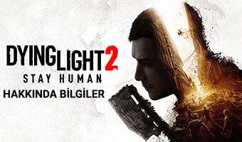 Dying-Light-2-Stay-Human-hakkinda