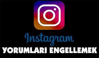 Instagram'da Belirli Kişilerin Yorumlarını Engellemek