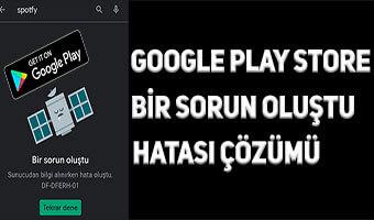 """Google Play """"Sunucudan Bilgi Alınırken Hata Oluştu"""" Çözümü"""