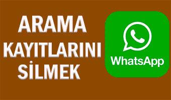 arama-kayitlarini-sil-whatsapp