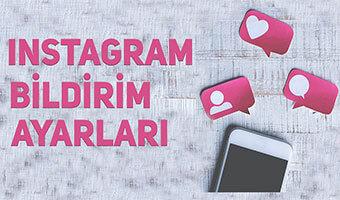 Instagram Bildirimleri Nasıl Açılır veya Kapatılır?