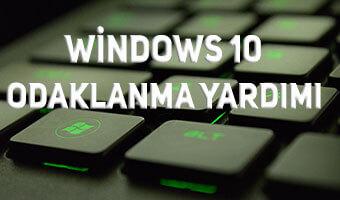 windows10-odaklanma-yardimi2