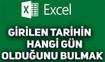 Excel'de Girilen Tarihin Hangi Gün Olduğu Nasıl Bulunur?